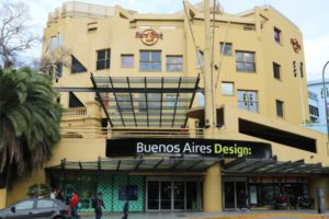 Buenos Aires Design entrance with Hard Rock cafe